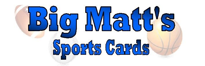 Big Matt's Sports Cards