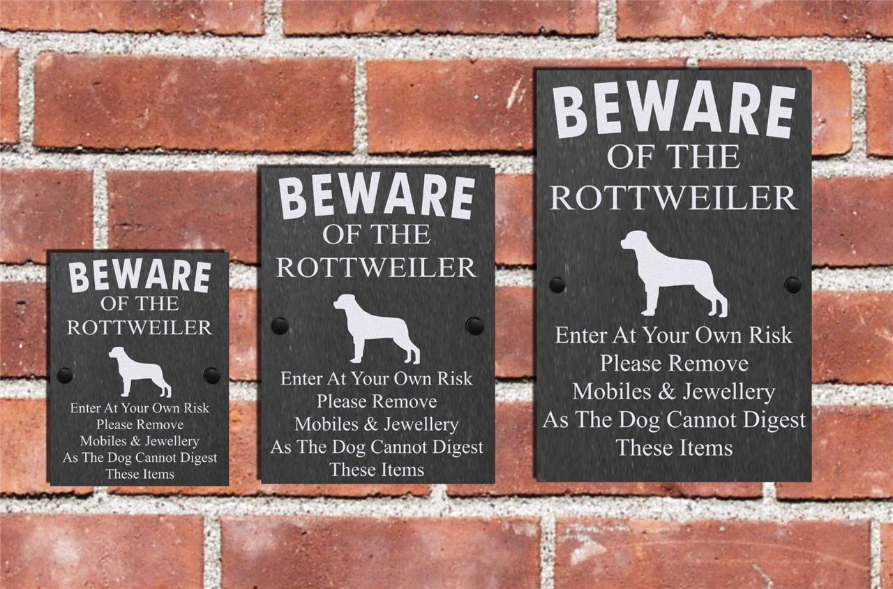 Humorous Beware Of The Rottweiler Dog Slate Sign