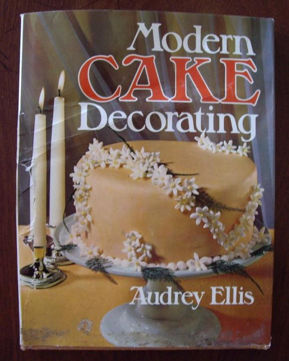 Modern Cake Decorating Audrey Ellis HB DJ | eBay