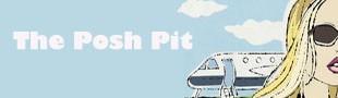 The Posh Pit
