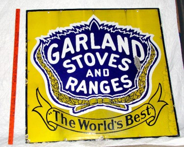 THIS AUCTION IS FOR A GARLAND STOVES AND RANGES SIGN.