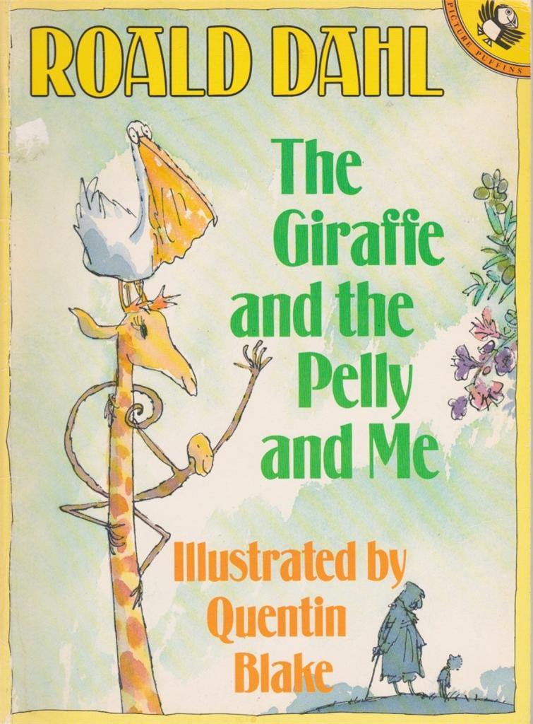 ROALD-DAHL-THE-GIRAFFE-AND-THE-PELLY-AND-ME-ILLUSTRATED-BY-QUENTIN-BLAKE
