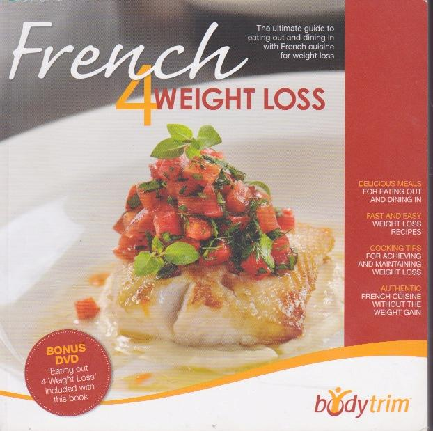 French 4 weight loss bodytrim recipes tips for cooking food meals as new sc cd ebay - Modern french cuisine recipes ...