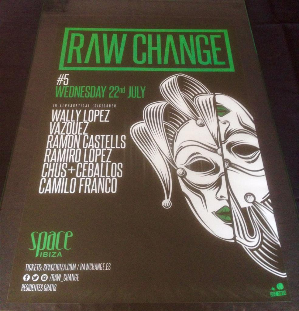 Raw change space ibiza club posters 2015 edm house for Crazy house music