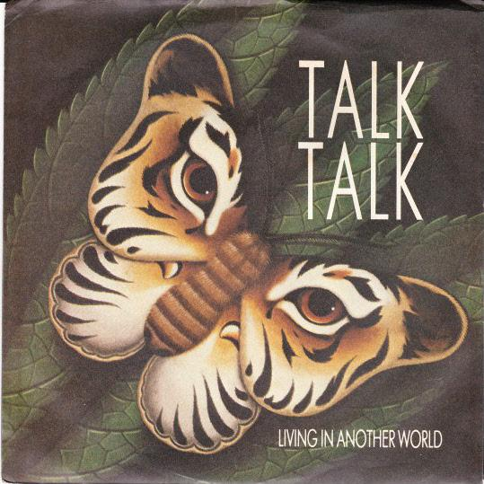 TALK-TALK-OZ-45-DEMO-86-LIVING-IN-ANOTHER-WORLD-P-S-POP