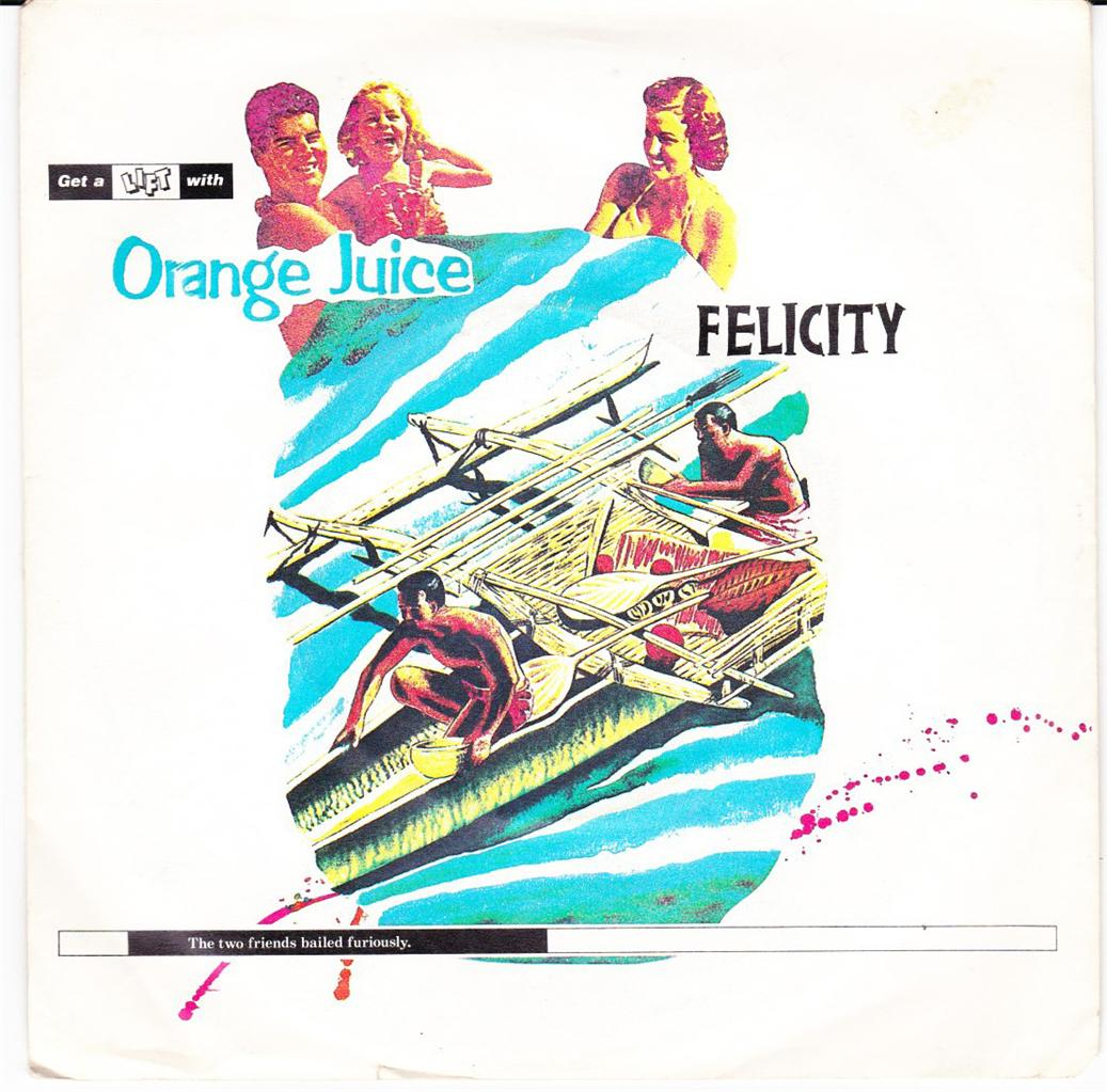 ORANGE-JUICE-UK-45-82-FELICITY-c-w-IN-A-NUTSHELL