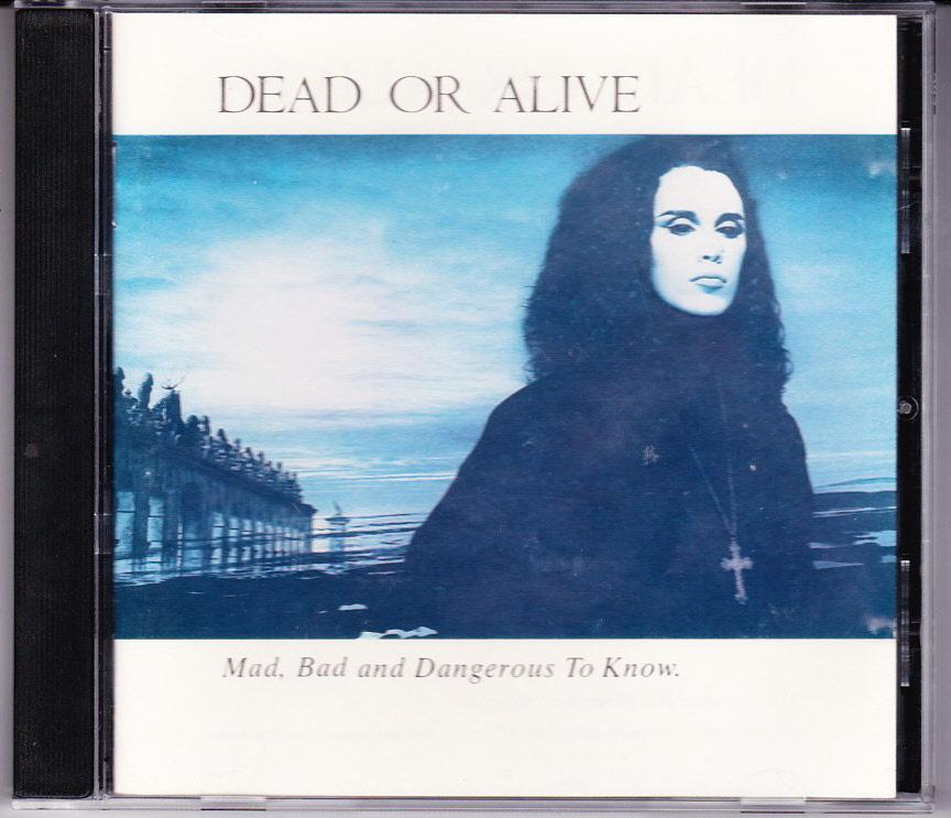 DEAD-OR-ALIVE-JAPAN-CD-MAD-BAD-AND-DANGEROUS-TO-KNOW-PRE-BARCODE