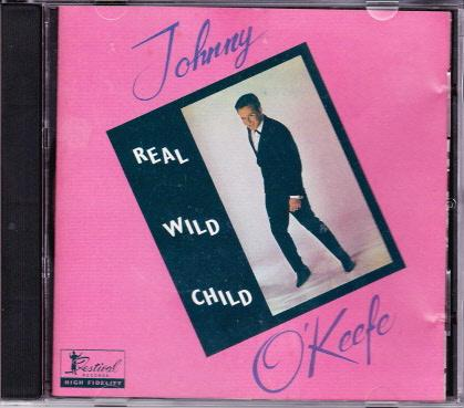 JOHNNY-OKEEFE-OZ-CD-REAL-WILD-CHILD-PRE-BARCODE-FESTIVAL-ROCK-N-ROLL