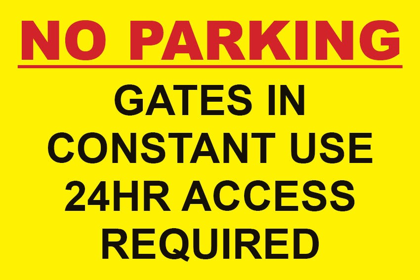 No Parking Gates In Constant Use 24hr Access Sign A4 Ebay