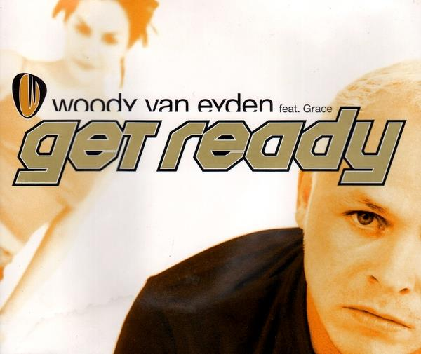 WOODY VAN EYDEN - GET READY - CD single
