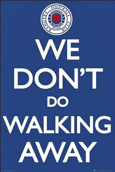 MAXI POSTER (61cm x 91.5cm) RANGERS : WE DON'T DO WALKING AWAY