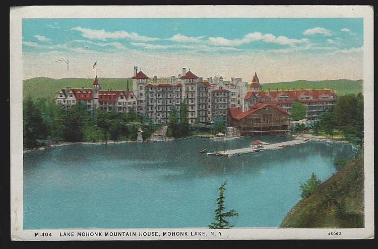 LAKE MOHONK MOUNTAIN HOUSE, MOHONK, LAKE, NEW YORK, Postcard