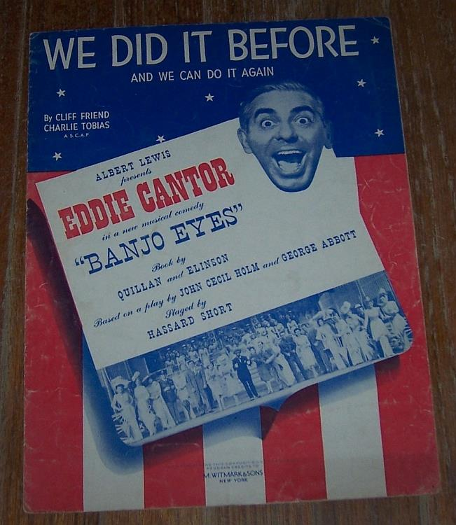 WE DID IT BEFORE AND WE CAN DO IT AGAIN, Sheet Music