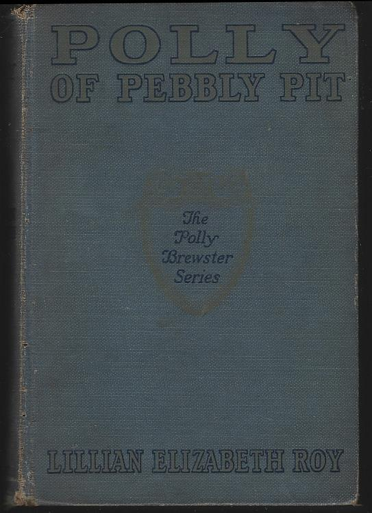 POLLY OF PEBBLY PIT, Roy, Lillian Elizabeth