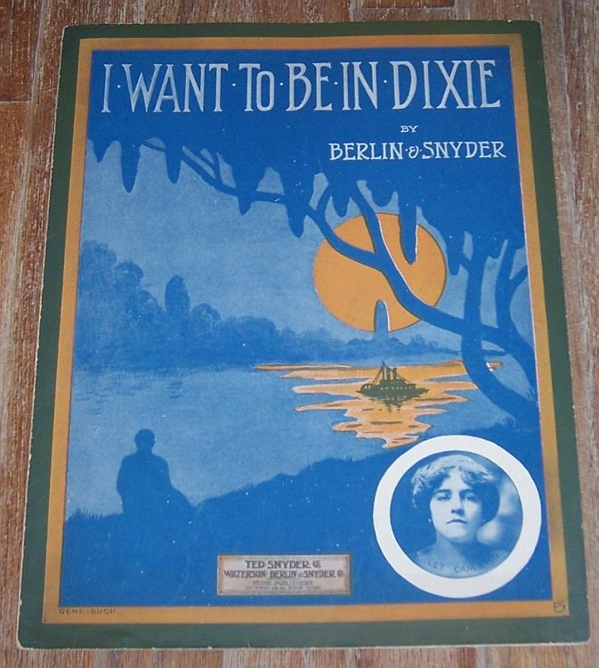 I WANT TO BE IN DIXIE, Sheet Music
