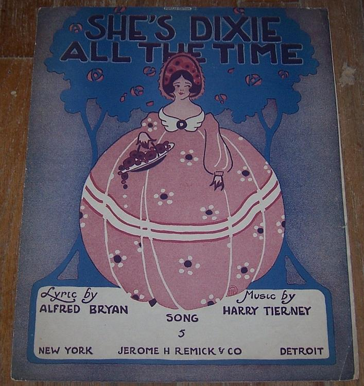 SHE'S DIXIE ALL THE TIME, Sheet Music