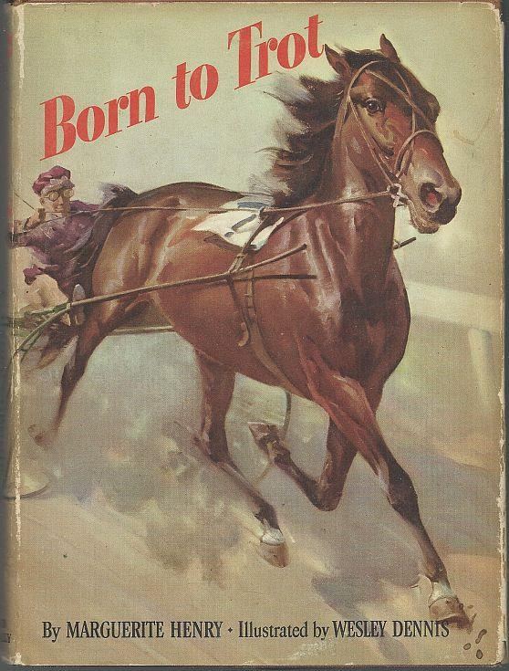BORN TO TROT, Henry, Marguerite