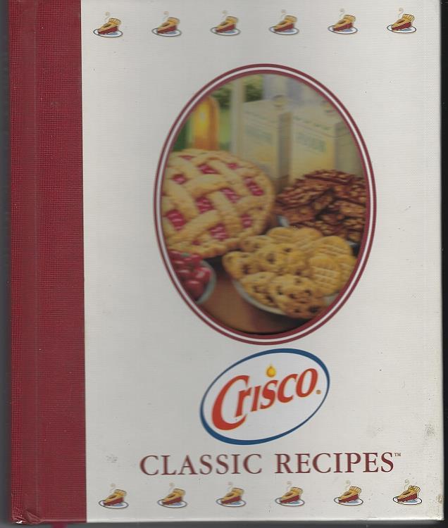 CRISCO CLASSIC RECIPES, Crisco