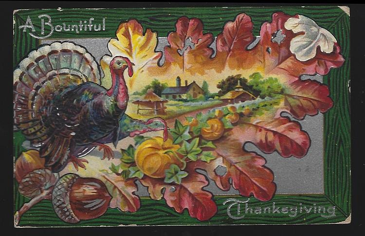 BOUNTIFUL THANKSGIVING POSTCARD WITH TURKEY IN LEAF AND AUTUMN LANDSCAPE, Postcard