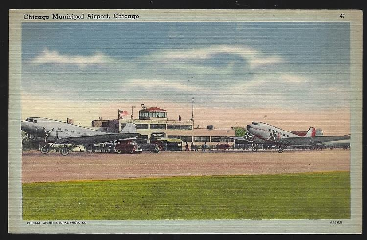 CHICAGO MUNICIPAL AIRPORT, CHICAGO, ILLINOIS, Postcard