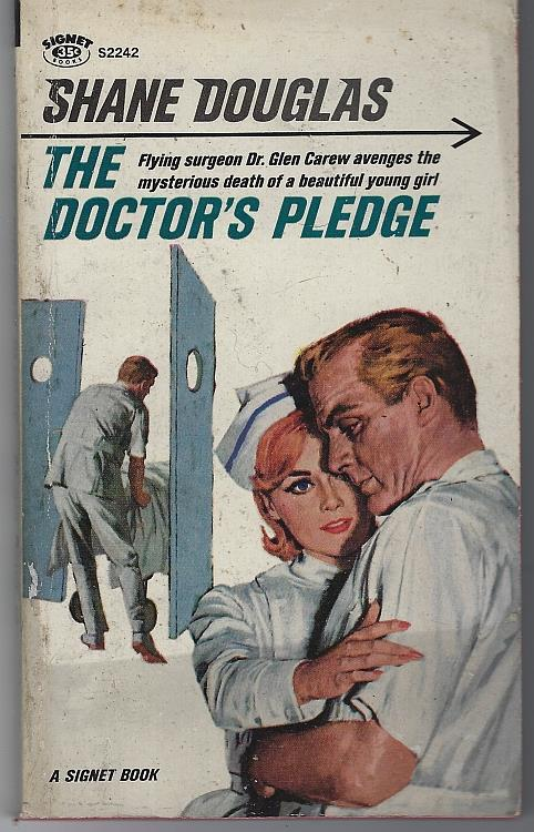 DOCTOR'S PLEDGE, Douglas, Shane