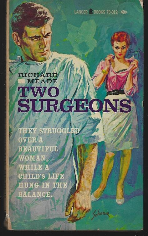 TWO SURGEONS, Meade, Richard