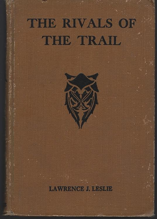 RIVALS OF THE TRAIL, Leslie, Lawrence