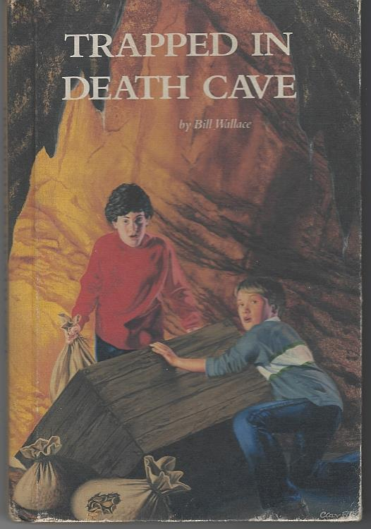 TRAPPED IN DEATH CAVE, Wallace, Bill