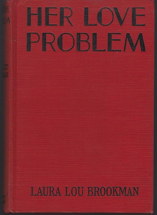 HER LOVE PROBLEM, Brookman, Laura Lou