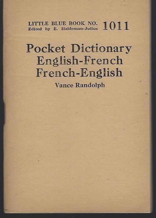 POCKET DICTIONARY ENGLISH - FRENCH FRENCH - ENGLISH, Randolph, Vance