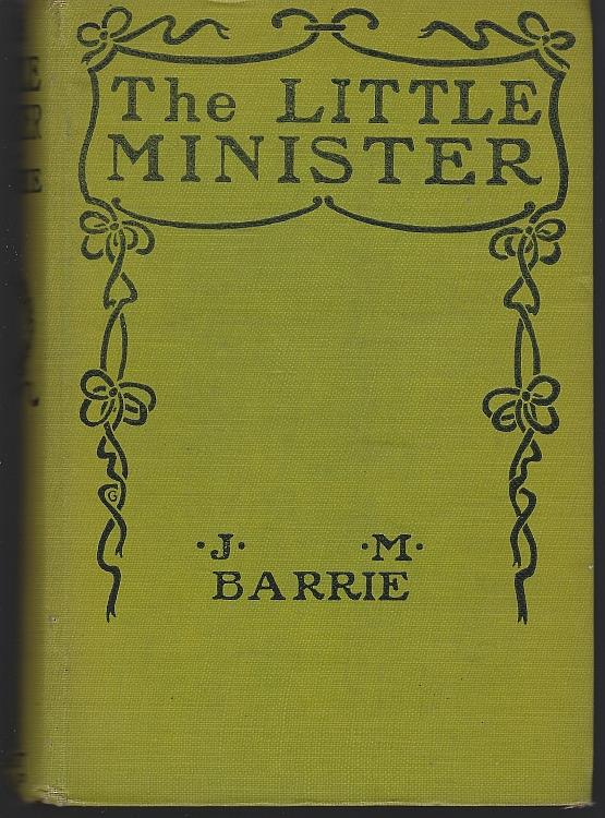 LITTLE MINISTER, Barrie, J. M.