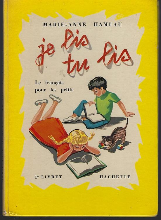 JE LIS, TU LIS 1 Livret Le Francais Pour Les Petits, Hameau, Marie-Anne
