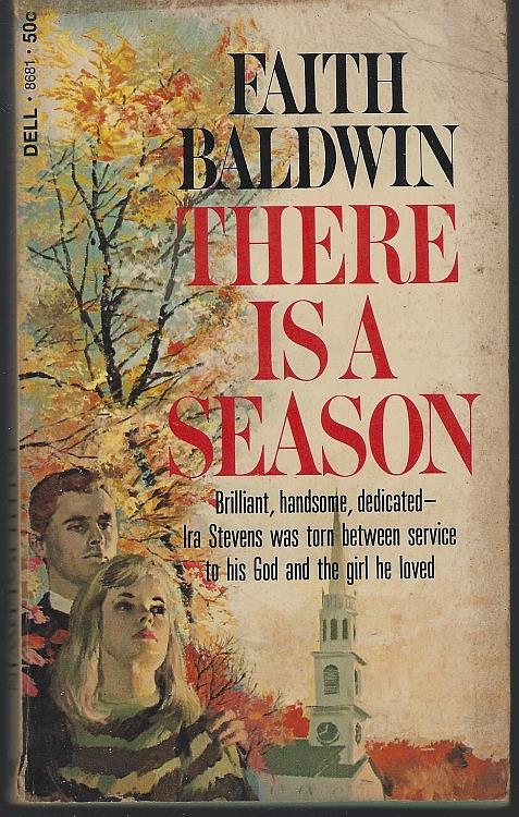 THERE IS A SEASON, Baldwin, Faith
