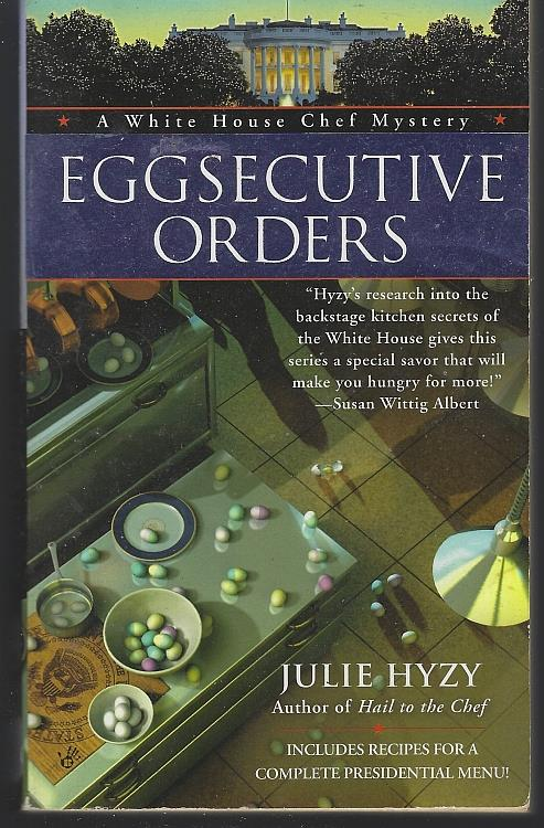 EGGSECUTIVE ORDERS, Hyzy, Julie