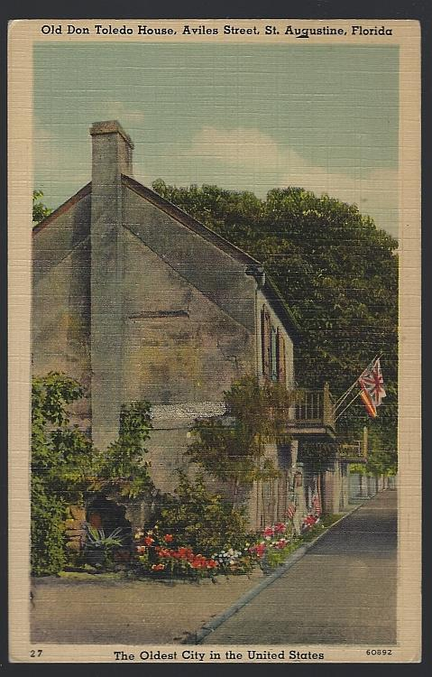 OLD DON TOLEDO HOUSE, AVILES, STREET, ST. AUGUSTINE, FLORIDA, Postcard