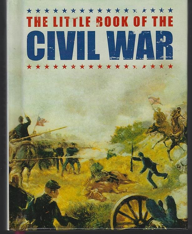 Image for LITTLE BOOK OF THE CIVIL WAR
