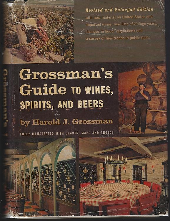 GROSSMAN'S GUIDE TO WINES, SPIRITS AND BEERS, Grossman, Harold