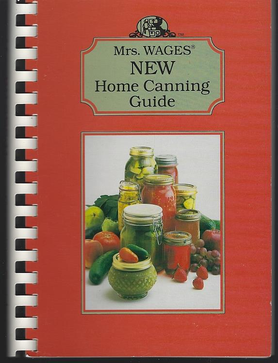 MRS. WAGES NEW HOME CANNING GUIDE, Darcus Food Group