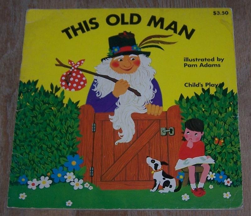 THIS OLD MAN, Adams, Pam Illustrated by