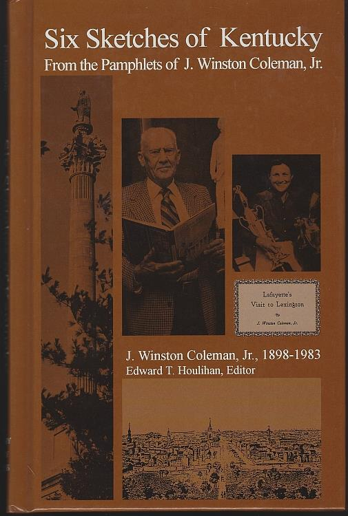 SIX SKETCHES OF KENTUCKY, Coleman, J. Winston