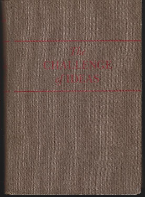 Image for CHALLENGE OF IDEAS An Essay Reader