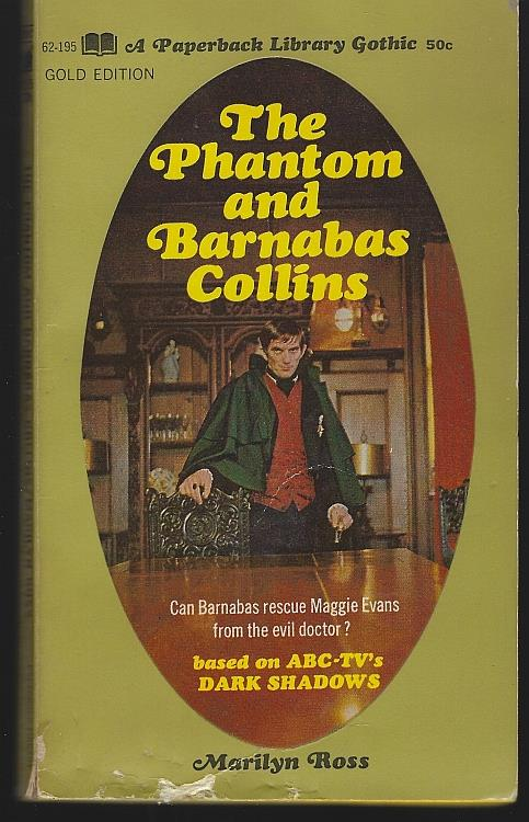 PHANTOM AND BARNABAS COLLINS, Ross, Marilyn