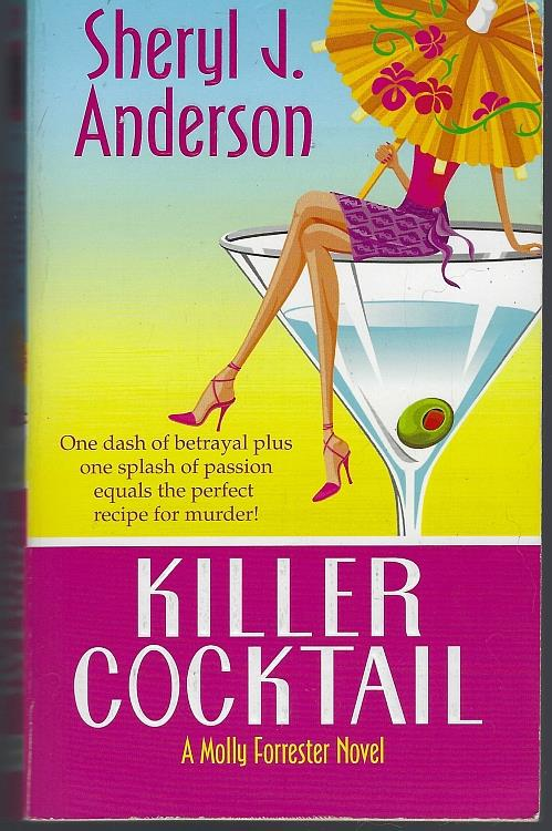 KILLER COCKTAIL, Anderson, Sheryl