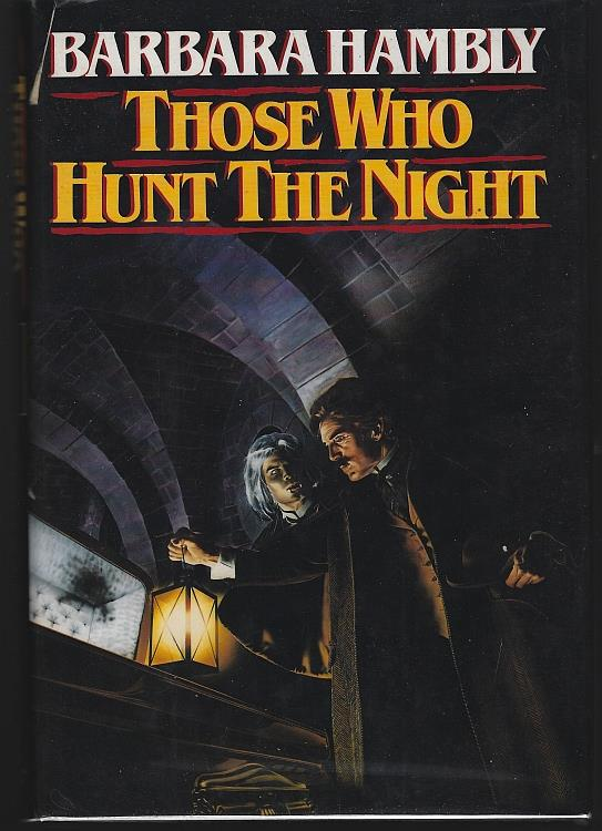 Image for THOSE WHO HUNT THE NIGHT