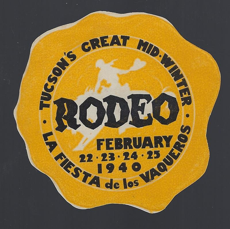 Image for VINTAGE LABEL FOR TUCSON'S RODEO, FEBRUARY 1940