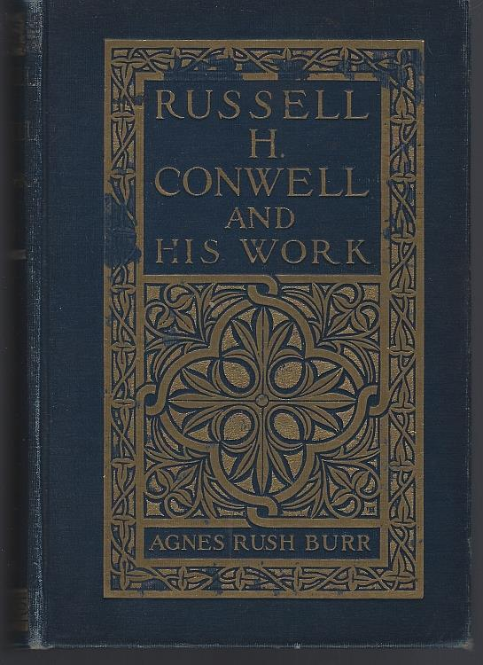 RUSSELL H. CONWELL AND HIS WORK, Burr, Agnes Rush