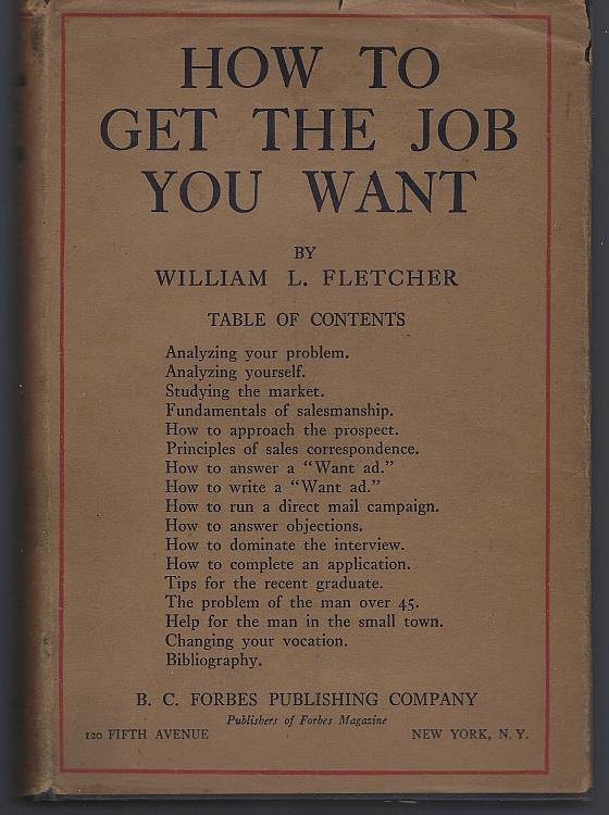 HOW TO GET THE JOB YOU WANT, Fletcher, William