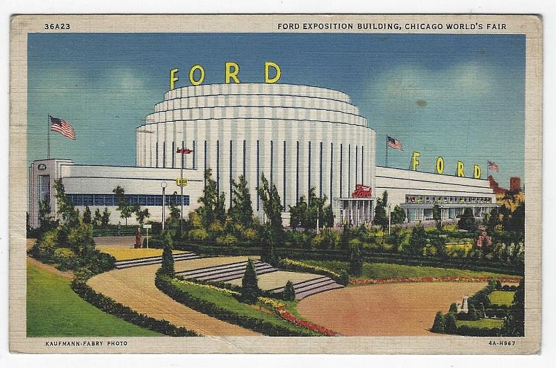 FORD EXPOSITION BUILDING, CHICAGO'S WORLD'S FAIR, 1933, Postcard