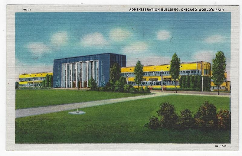 ADMINISTRATION BUILDING, CHICAGO'S WORLD FAIR, Postcard