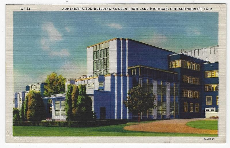 ADMINISTRATION BUILDING AS SEEN FROM LAKE MICHIGAN, CHICAGO'S WORLD FAIR, Postcard